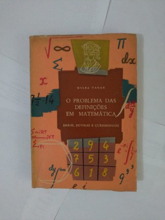 O Problema das Definições em Matemática - Malba Tahan