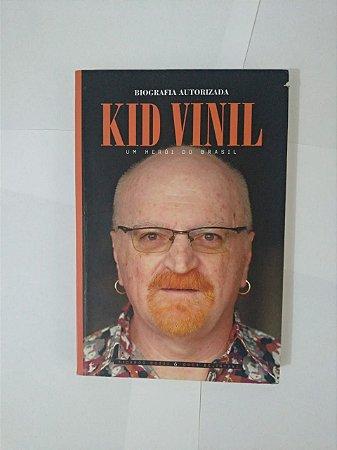 Kid Vinil: Um Herói do Brasil - Ricardo Gozzi e Duca Belintani