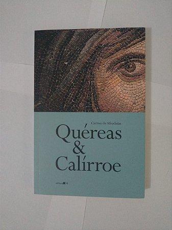 Quéreas e Calírroe - Cáriton de Afrodísias