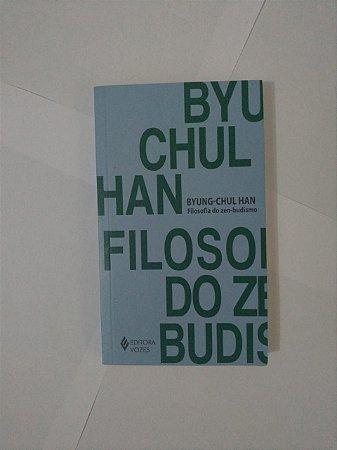 Filosofia do Zen-Budismo - Byung-Chul Han