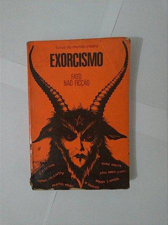 Exorcismo: Fato Não Ficção