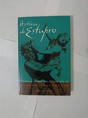 História do Estupro - Georges Vigarello