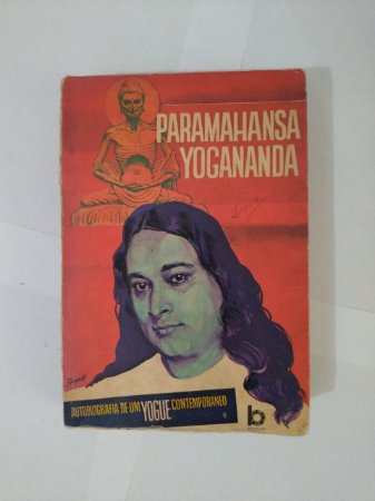 Autobiografia de um Yogue Contemporaneo - Paramahansa Yogananda