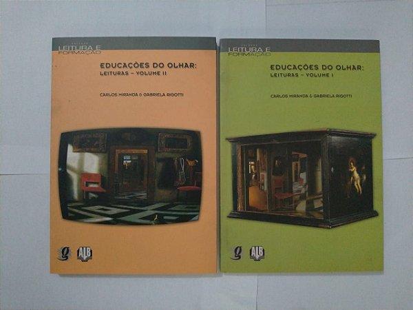 Educação do Olhar: Leituras - Volumes 1 e 2 - Carlos Miranda e Gabriela Rigotti