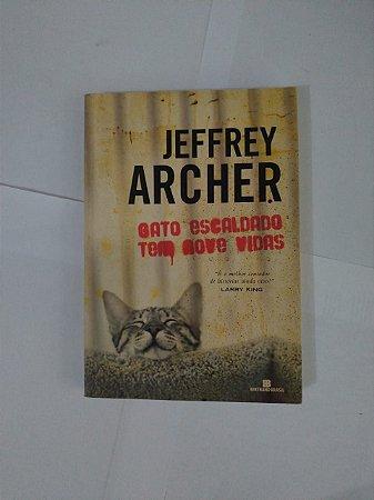 Gato Escaldado Tem Nove Vida - Jeffrey Archer