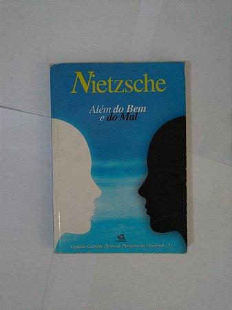 Além do Bem e do Mal - Friedrich Nietzche