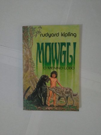 Mowgli O Menino-Lobo - Rudyard Kipling