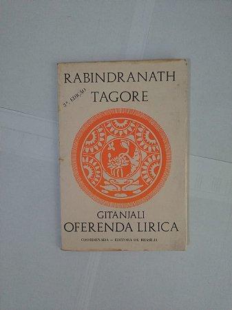 Oferenda Lirica (Gitanjali) - Rabindranath Tagore