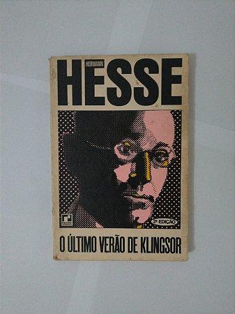 O Último Verão de klingsor - Hermann Hesse