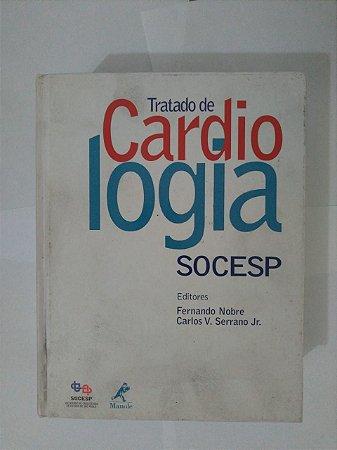 Tratado de Cardiologia Socesp - Fernando Nobre e Carlos V. Serrano Jr.