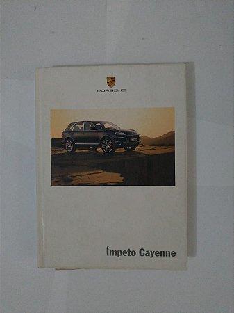 Ímpeto Cayenne - Porsche