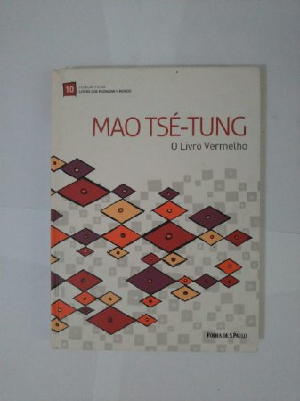 Livros que Mudaram o Mundo - Mao Tsé-Tung: O Livro Vermelho