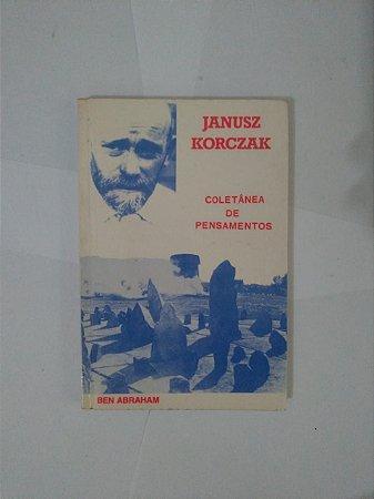Januz Korczak: Coletânea de Pensamentos - Ben Abraham