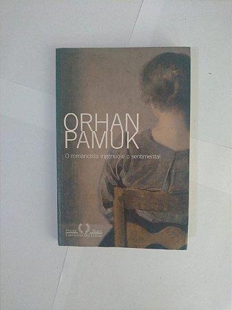 O Romancista Ingênuo e o Sentimental - Orhan Pamuk (Assinatura do autor)