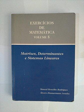 Exercícios de Matemática Vol. 5 - Manoel Benedito Rodrigues e Álvaro Zimmermann Aranha