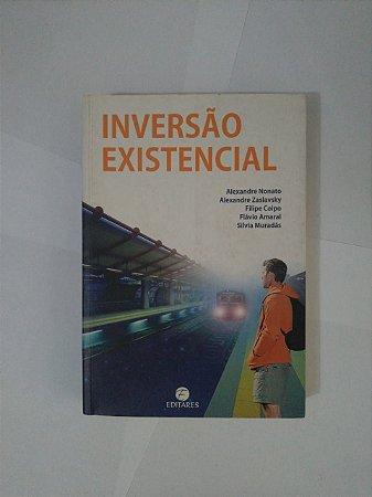 Inversão Existencial - Alexandre Nonato, Alexandre Zaslavsky, entre outros