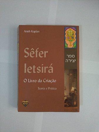 Sêfer Letsirá O Livro da Criação - Arieh Kaplan