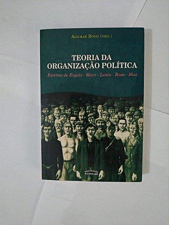 Teoria da Organização Política - Ademar Bogo (Org.)