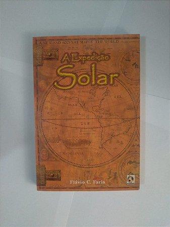 A Expedição Solar - Flávio C. Faria