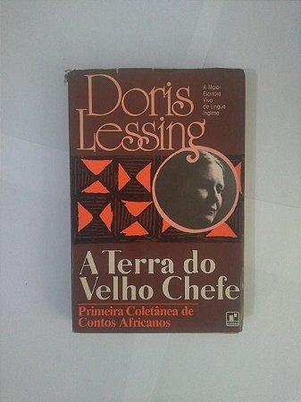 A Terra do Velho Chefe - Doris Lessing