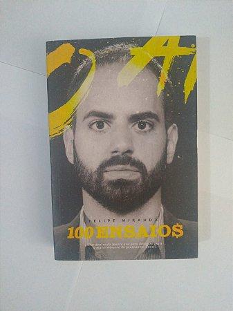 100 Ensaios - Felipe Miranda