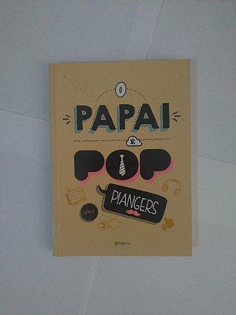 O Papai é Pop - Marco Piangers