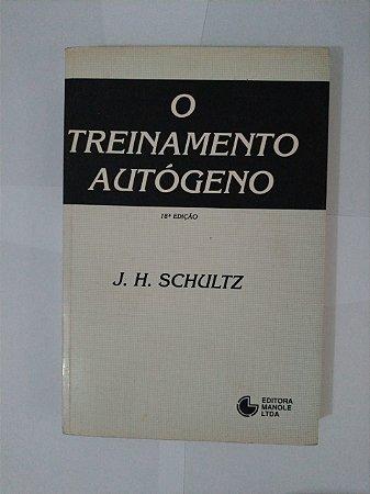 O Treinamento Autógeno - J. H. Schulitz