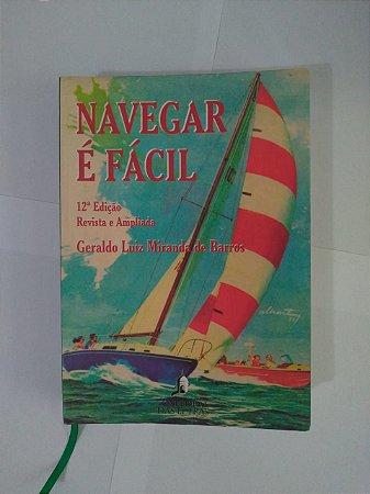 Navegar é Fácil - Geraldo Luiz Miranda de Barros