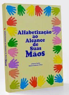 Alfabetização ao alcance de suas mãos - Julianne Fischer (marcas)