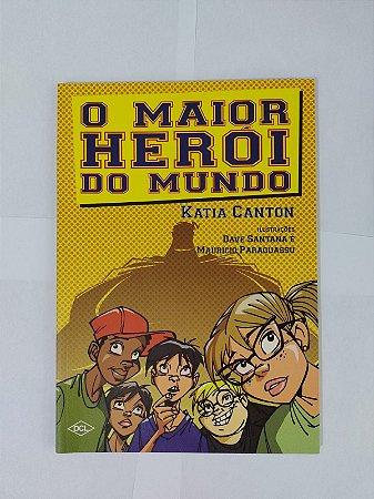 O Maior Herói do Mundo - Katia Canton