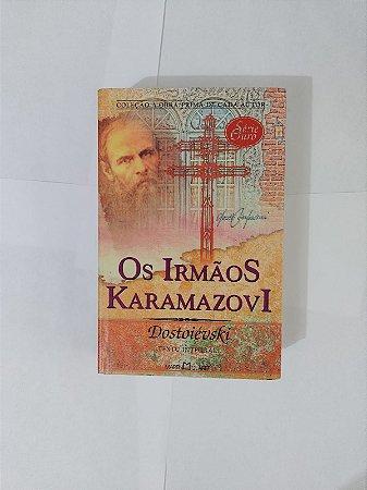 Os Irmãos Karamazovi - Fiódor Dostoiévski (Obra-Prima de cada Autor)