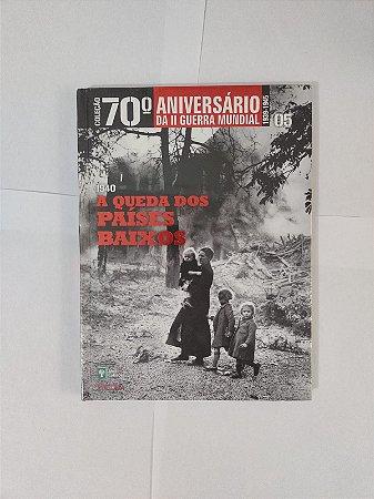A Queda dos Países Baixos (1940) - Coleção 70º Aniversário da II Guerra Mundial