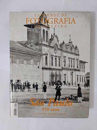 Cadernos de Fotografia Brasileira: São Paulo 450 Anos