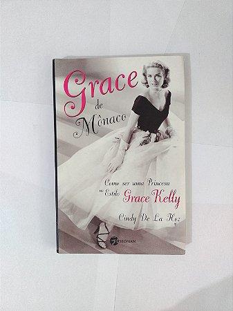Grace de Mônaco - Cindy de La Hoz