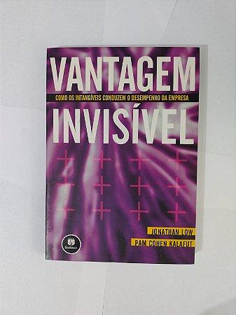 Vantagem Invisível - Jonathan low e Pam Chen Kalafut