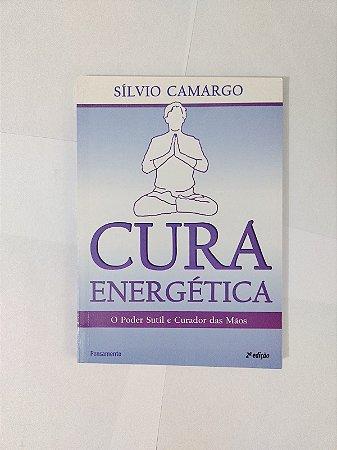 Cura Energética - Sílvio Camargo