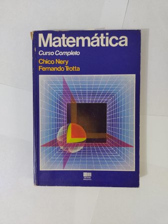 Matemática - Chico Nery e Fernando Trotta