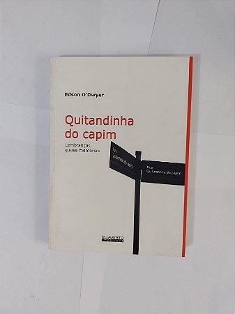 Quitandinha do Capim - Edson O'Dwyer