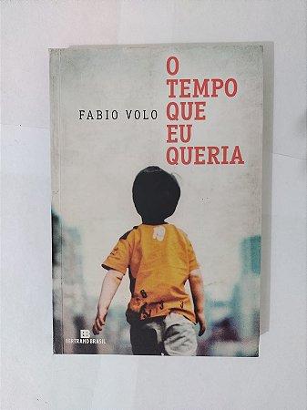 O Tempo que eu Queria - Fabio Volvo