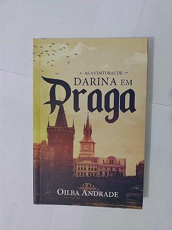 As Aventuras de Darina em Praga - Oilba Andrade