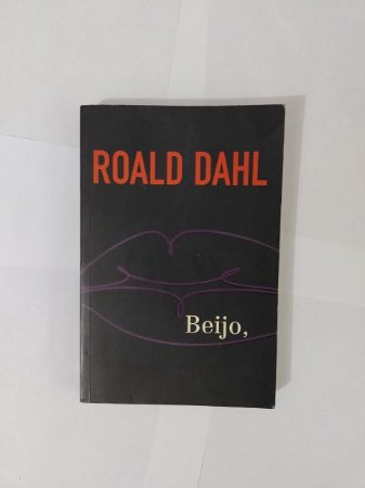 Beijo, - Rohald Dahl (Ed. Econômica)