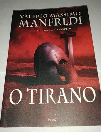 O Tirano - Valerio Massimo Manfredi (Marcas de umidade)