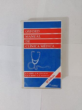 Oxford Manual de Clínica Médica - R. A. Hope, J. M. Longmore, entre outros