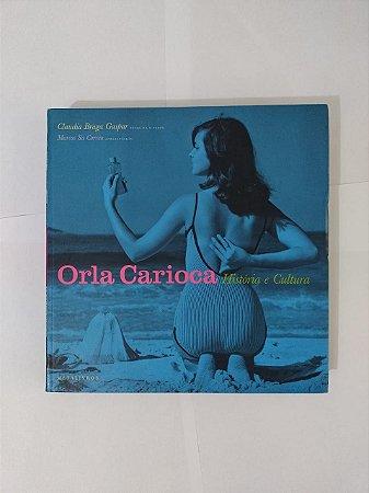Orla Carioca: História e Cultura - Claudia Braga Gaspar