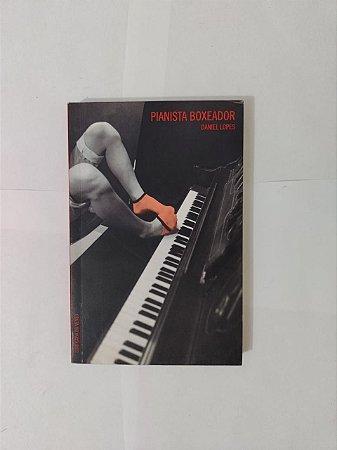 Pianista Boxeador - Daniel Lopes