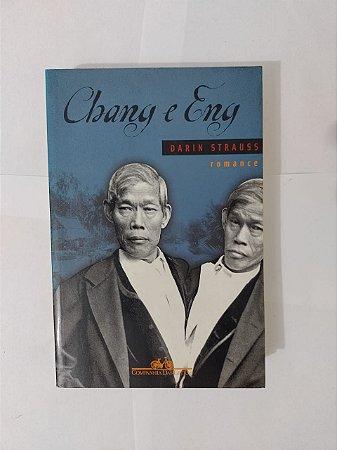 Chang e Eng - Darin Strauss