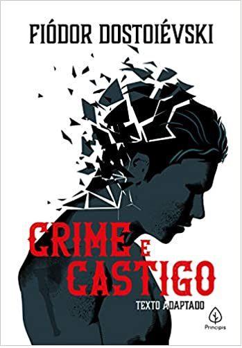 Crime e castigo - Fiódor Dostoiévski - Texto Adaptado - Livro Novo