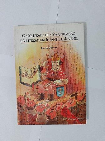 O Contrato de Comunicação da Literatura Infantil e Juvenil - Ieda de Oliveira