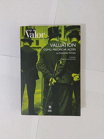 Valuation: Como Precificar Ações - Alexandre Póvoa