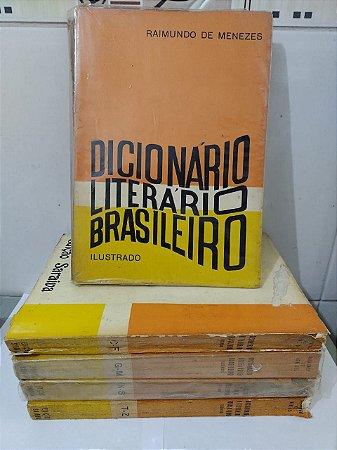 Coleção Dicionário Literário Brasileiro Ilustrado - Raimundo de Menezes (Completa)